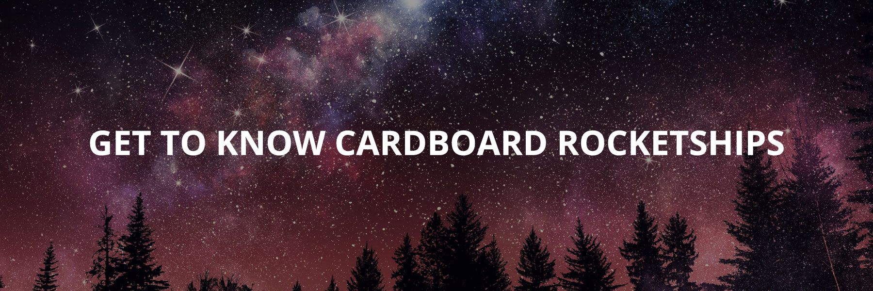 Learn More About Cardboard Rocketships